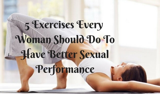 5-exercises-every-woman-should-do-to-have-better-sexual-performance